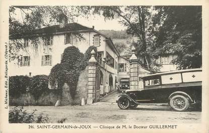 """/ CPA FRANCE 01 """"Saint Germain de Joux, clinique de M. le Docteur Gullermet"""" / AUTOMOBILE"""