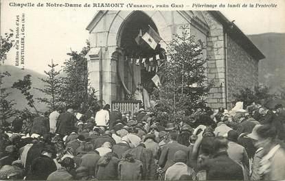"""/ CPA FRANCE 01 """"Chapelle de Notre Dame de Riamont, pélérinage"""""""