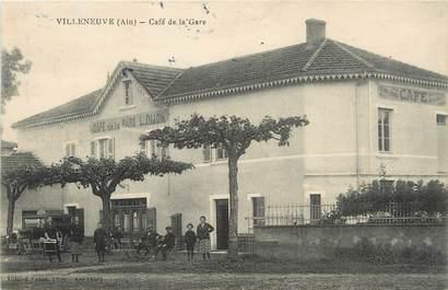 """/ CPA FRANCE 01 """"Villeneuve, café de la gare"""""""