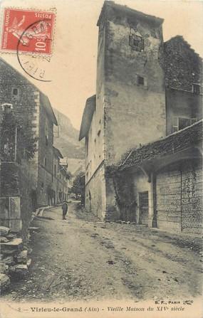 """/ CPA FRANCE 01 """"Virieu le Grand, vieilles maisons du XIVème siècle"""""""