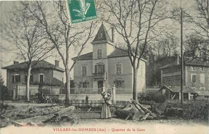"/ CPA FRANCE 01 ""Villars les Dombes, quartier de la gare"""