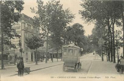 """/ CPA FRANCE 94 """"Choisy Le Roi, av Victor Hugo """""""