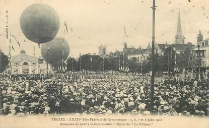 """CPA  FRANCE 10 """"Troyes, Fêtes fédérale de Gymnastique, 1908"""" / BALLON ROND"""