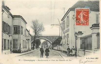 """/ CPA FRANCE 94 """"Champigny, gendarmerie et pont du chemin de fer"""""""