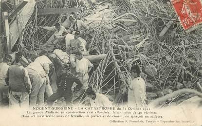 """CPA  FRANCE 10 """"Nogent sur Seine, la catastrophe du 31 octobre 1911"""""""