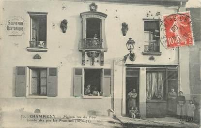 """/ CPA FRANCE 94 """"Champigny, maison rue du Four"""" / GUERRE 1870"""