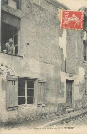 """/ CPA FRANCE 94 """"Champigny, la 1ère maison commune"""""""