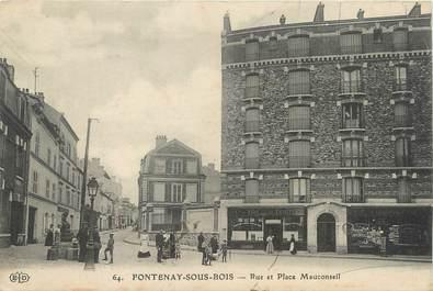 """/ CPA FRANCE 94 """"Fontenay sous Bois, rue et place Mauconseil"""""""