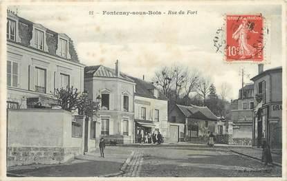 "/ CPA FRANCE 94 ""Fontenay sous Bois, rue du Fort"""