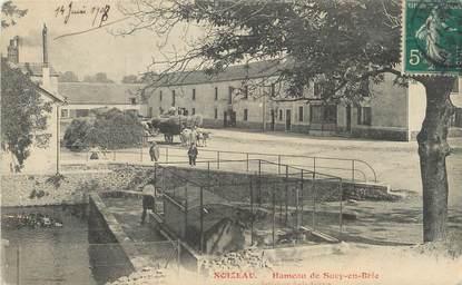 """/ CPA FRANCE 94 """"Noiseau, hameau de Sucy en Brie"""""""
