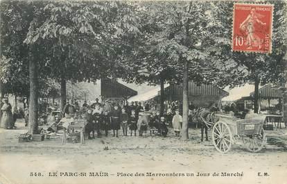 """/ CPA FRANCE 94 """"Le Parc Saint Maur, place des Marronniers un jour de marché"""""""