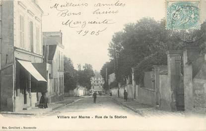 """/ CPA FRANCE 94 """"Villiers sur Marne, rue de la Station"""""""