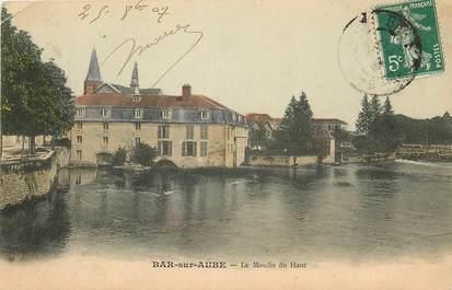 """CPA FRANCE 10 """"Bar sur Aube, le moulin du Haut"""""""