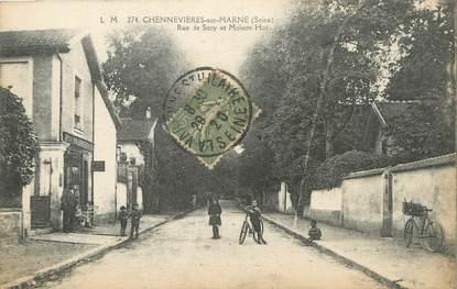 """/ CPA FRANCE 94 """"Chennevières sur Marne, rue de Sucy et Maison Huc"""""""