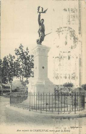 """CPA FRANCE 13 """"Charleval, monument aux morts"""""""