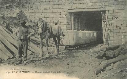 "CPA FRANCE 42 ""Le Chambon, convoi sortant d'une galerie"" / MINE"