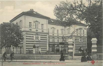 """/ CPA FRANCE 95 """"Enghien les Bains, hôtel des 4 pavillons"""""""