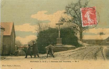 """/ CPA FRANCE 95 """"Marines, hameau des Hautiers"""""""