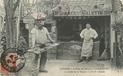"""/ CPA FRANCE 95 """"Sannois, le four du vrai père La Galette"""""""