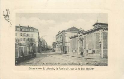 """/ CPA FRANCE 92 """"Sceaux, le marché, la justice de Paix et la rue Houdan"""""""