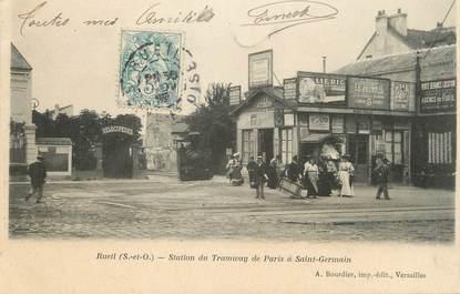 """/ CPA FRANCE 92 """"Rueil, station du tramway de Paris à Saint Germain"""""""