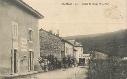 """CPA FRANCE 39 """"Balanod, entrée du village et la Poste"""""""