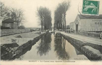 """/ CPA FRANCE 93 """"Bondy, le canal aux quatre communes"""" / PENICHE"""