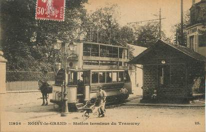 """/ CPA FRANCE 93 """"Noisy le Grand, station Terminus du Tramway"""""""