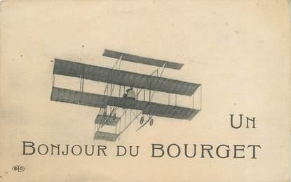 """/ CPA FRANCE 93 """"Un bonjour du Bourget"""" / AVIATION"""
