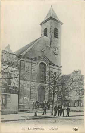 """/ CPA FRANCE 93 """"Le Bourget, l'église"""""""