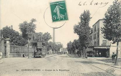 """/ CPA FRANCE 93 """"Aubervillers, av de la République"""" / TRAMWAY"""