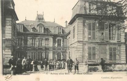 """/ CPA FRANCE 93 """"Aulnay sous Bois, le vieux château"""""""
