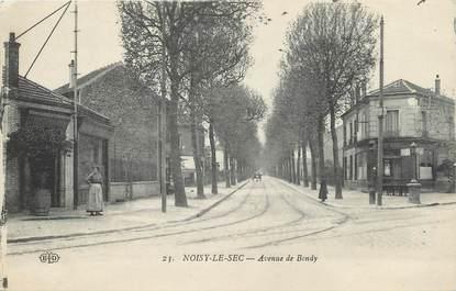 "/ CPA FRANCE 93 ""Noisy le Sec, av de Bondy"""