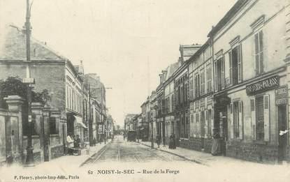 "/ CPA FRANCE 93 ""Noisy le Sec, rue de la Forge"""