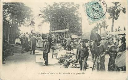 """/ CPA FRANCE 93 """"Saint Ouen, le marché à la ferraille"""""""