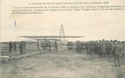 """CPA AVIATION """"La Conquête de l'air au Camp d'Auvours, 1908"""" / WRIGHT"""