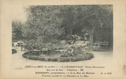 """/ CPA FRANCE 77 """"Crécy en Brie, à l'hermitage, hôtel restaurant"""""""