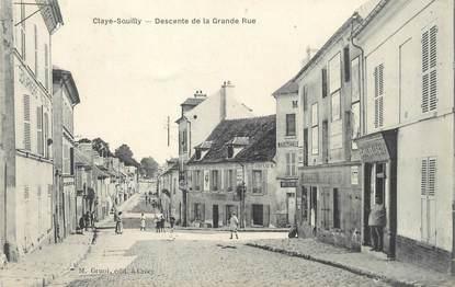 """/ CPA FRANCE 77 """"Claye Souilly, descente de la grande rue"""""""