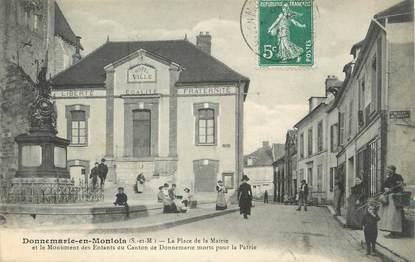 """/ CPA FRANCE 77 """"Donnemarie en Montois, la place de la mairie"""""""