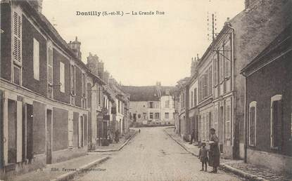 "/ CPA FRANCE 77 ""Dontilly, la grande rue"""
