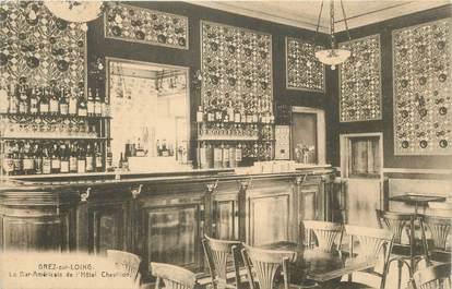 """/ CPA FRANCE 77 """"Grez sur Loing, le bar américain du bar Chevillon"""""""