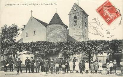 """/ CPA FRANCE 77 """"Grandpuits, l'église et la place de la fête"""""""