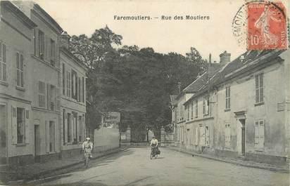 """/ CPA FRANCE 77 """"Faremoutiers, rue des Moutiers"""""""