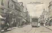 """77 Seine Et Marne / CPA FRANCE 77 """"Fontainebleau, la grande rue et l'hôtel du cadran Bleu"""" / TRAMWAY"""