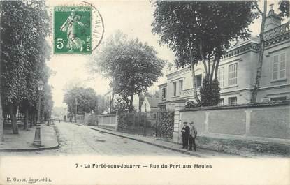 """/ CPA FRANCE 77 """"La Ferté sous Jouarre, rue du Port aux Meules"""""""