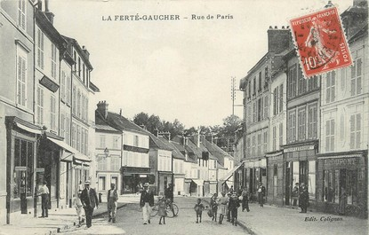 "/ CPA FRANCE 77 ""La Ferté Gaucher, rue de Paris"""