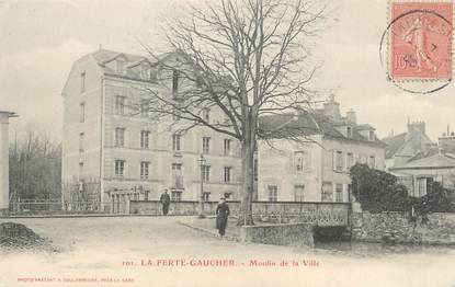 """/ CPA FRANCE 77 """"La Ferté Gaucher, moulin de la ville"""""""