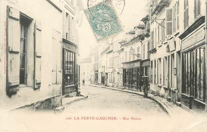 """/ CPA FRANCE 77 """"La Ferté Gaucher, rue Neuve"""""""