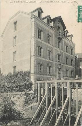 """/ CPA FRANCE 77 """"La Ferté Gaucher, les moulins de la ville"""""""