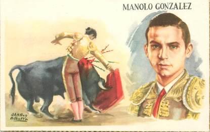 """CPA  CORRIDA """"Manolo Gonzalez"""""""